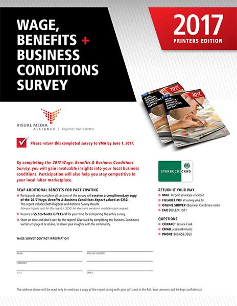2017 Printers Wage, Benefits, and Business Conditions Survey