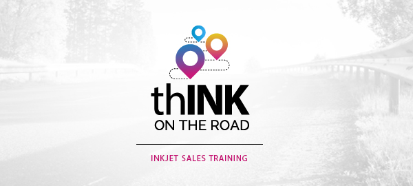 thINK on the Road: Inkjet Sales Training